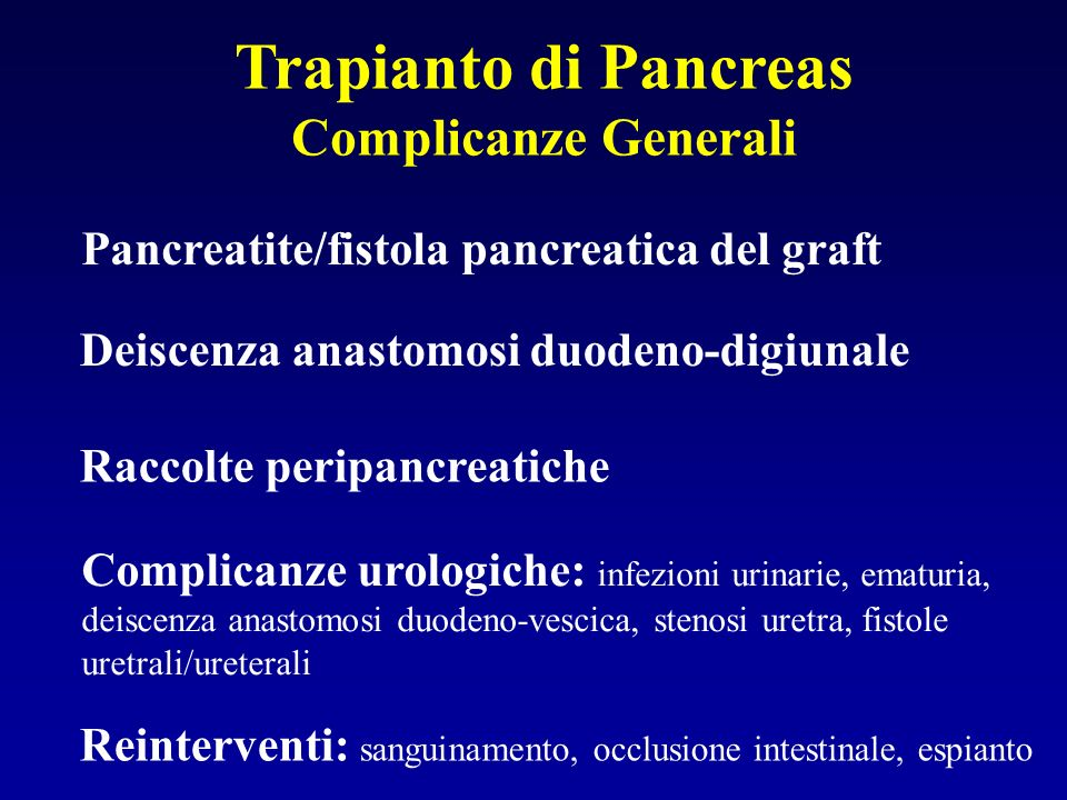 Trapianto di Pancreas Complicanze Generali