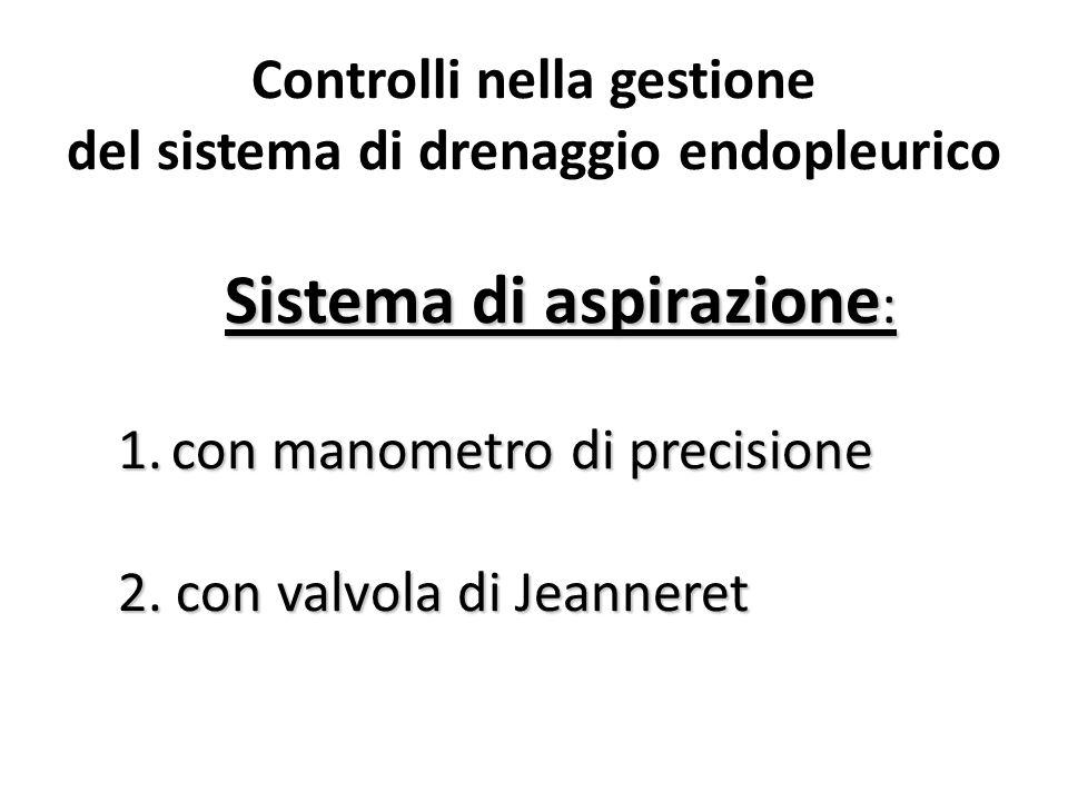 Controlli nella gestione del sistema di drenaggio endopleurico