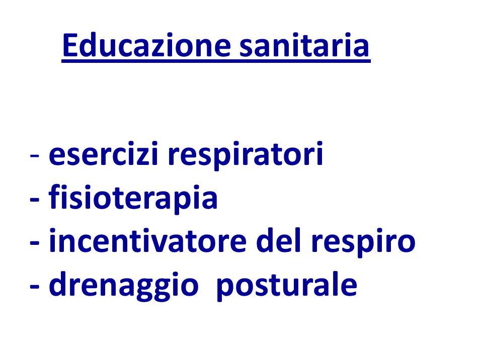 Educazione sanitaria - esercizi respiratori. - fisioterapia.
