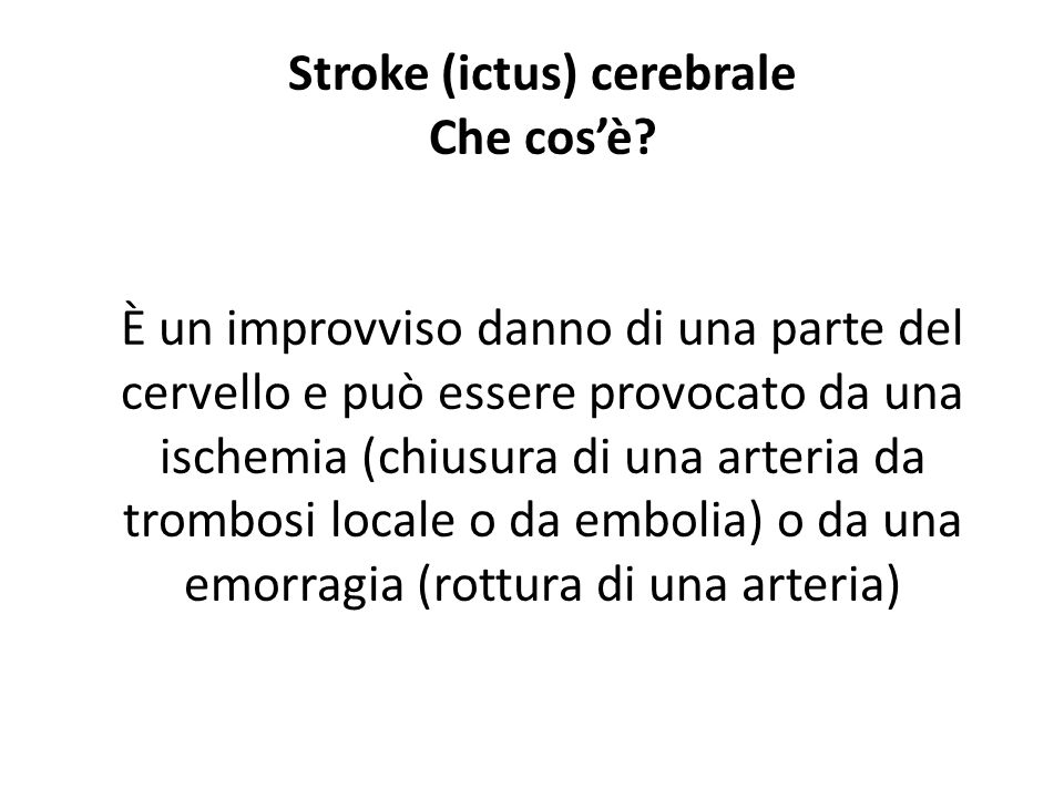 Stroke (ictus) cerebrale Che cos'è