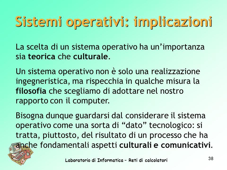 Sistemi operativi: implicazioni