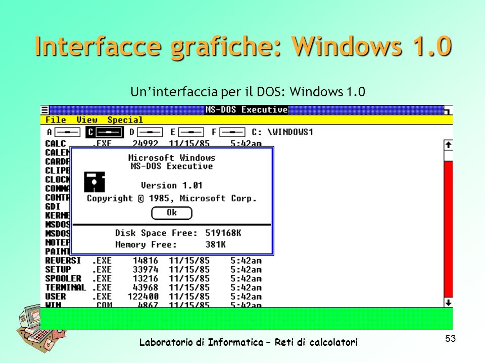 Interfacce grafiche: Windows 1.0