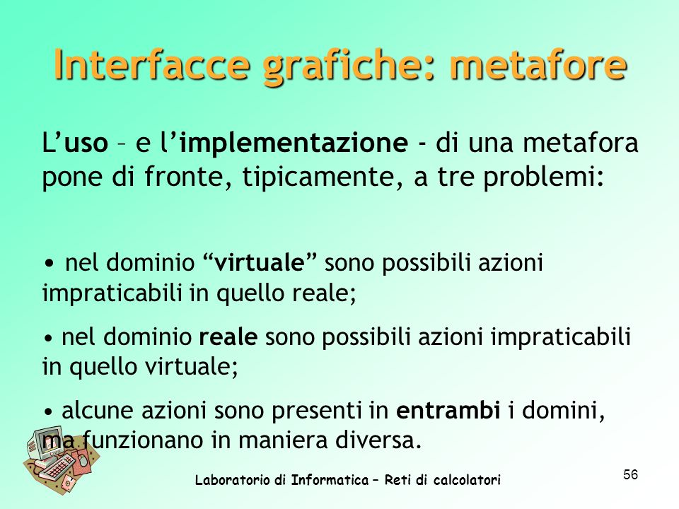 Interfacce grafiche: metafore