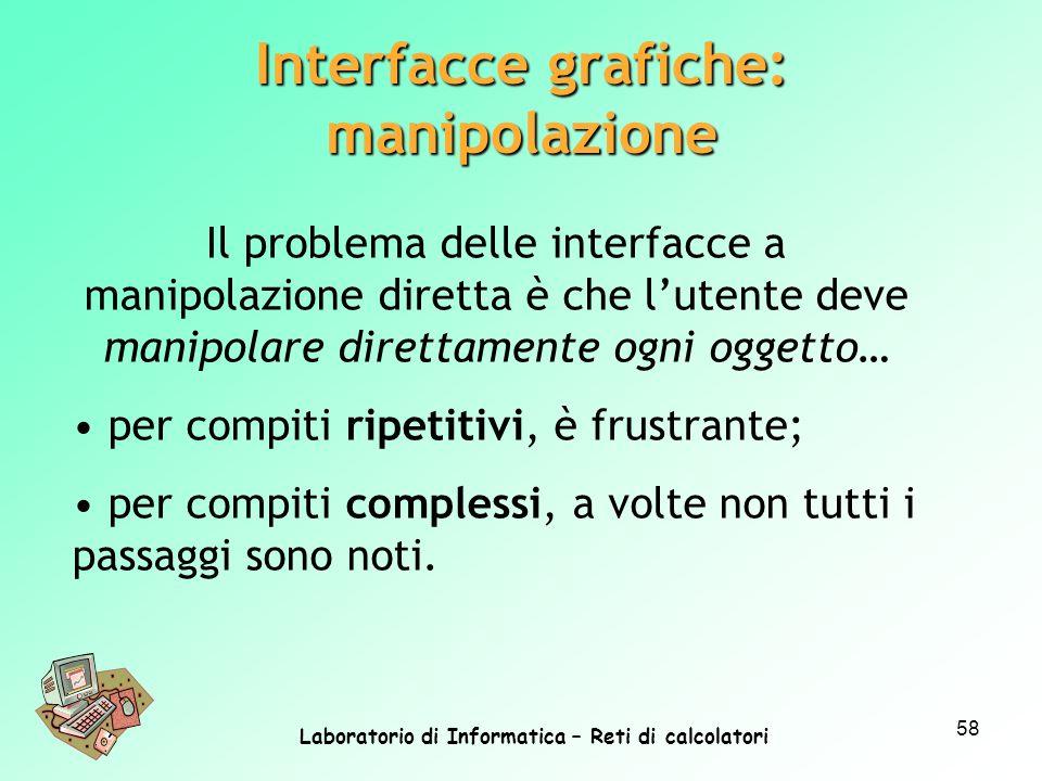 Interfacce grafiche: manipolazione