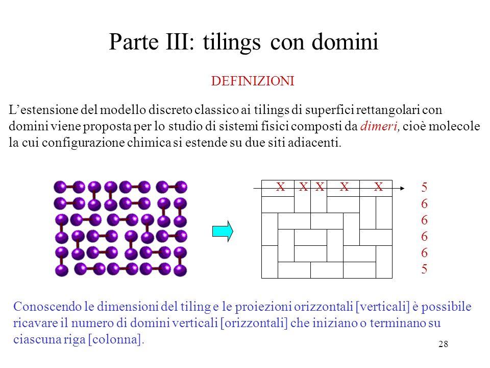 Parte III: tilings con domini