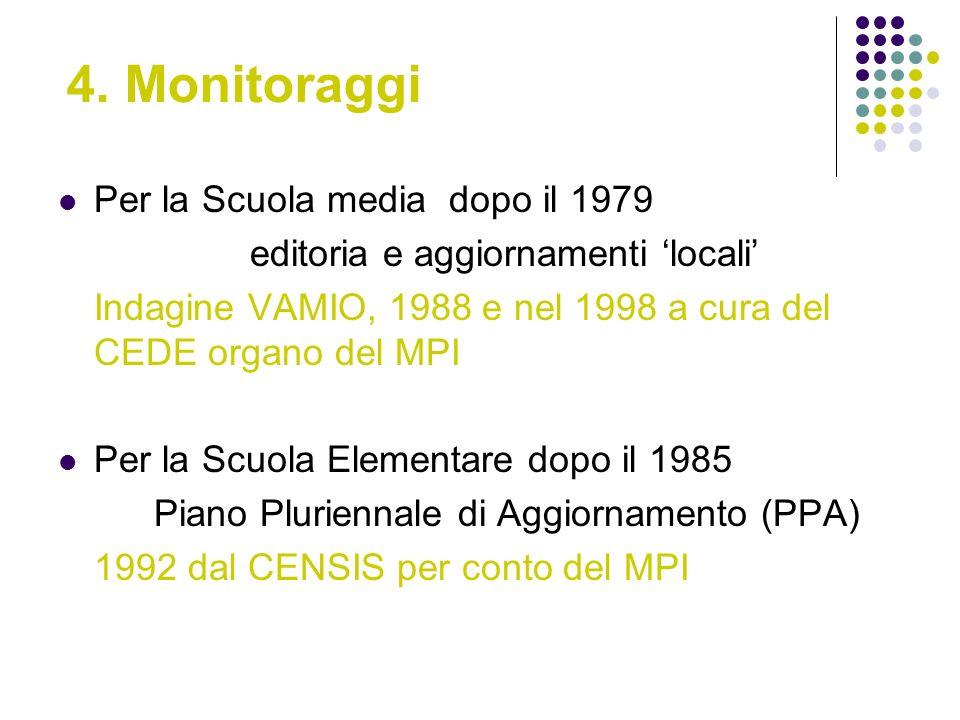 4. Monitoraggi Per la Scuola media dopo il 1979