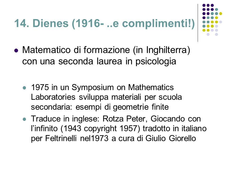 14. Dienes (1916- ..e complimenti!)