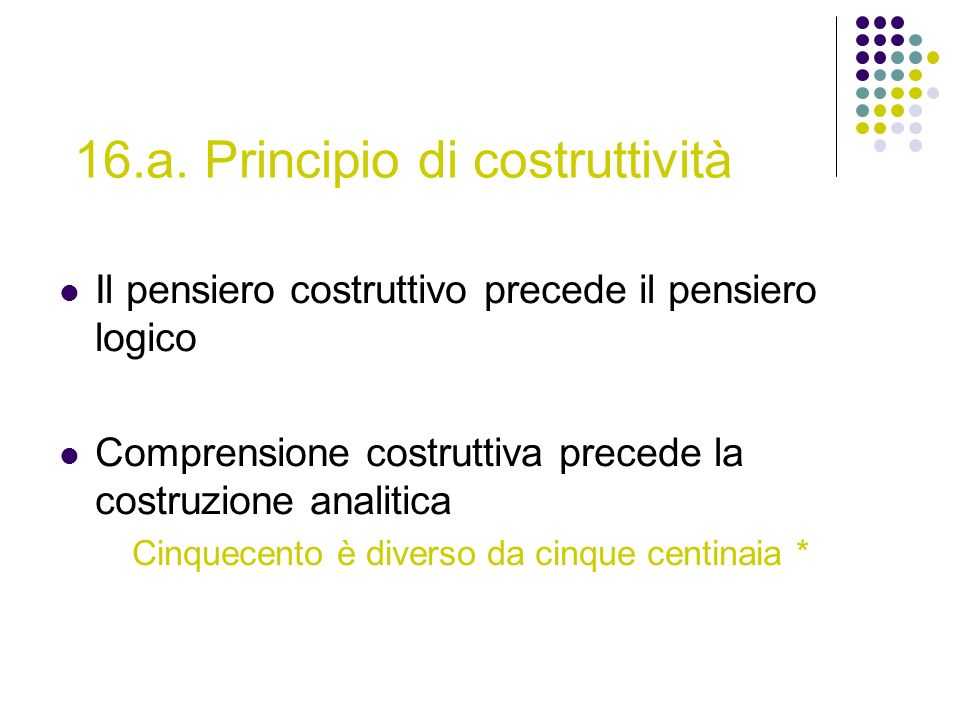 16.a. Principio di costruttività