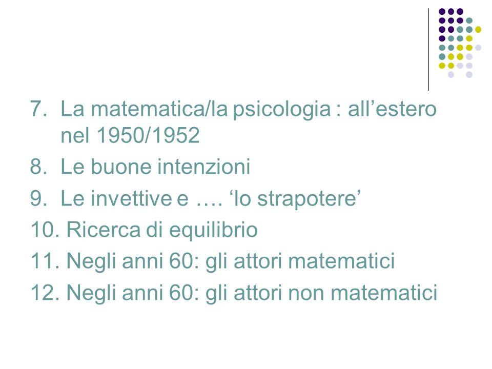7. La matematica/la psicologia : all'estero nel 1950/1952