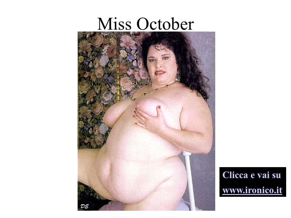 Miss October Clicca e vai su www.ironico.it