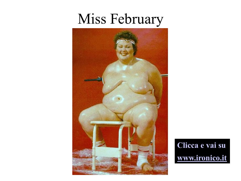 Miss February Clicca e vai su www.ironico.it