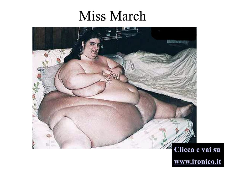 Miss March Clicca e vai su www.ironico.it