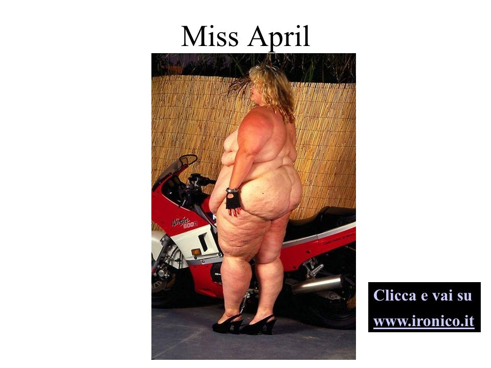 Miss April Clicca e vai su www.ironico.it