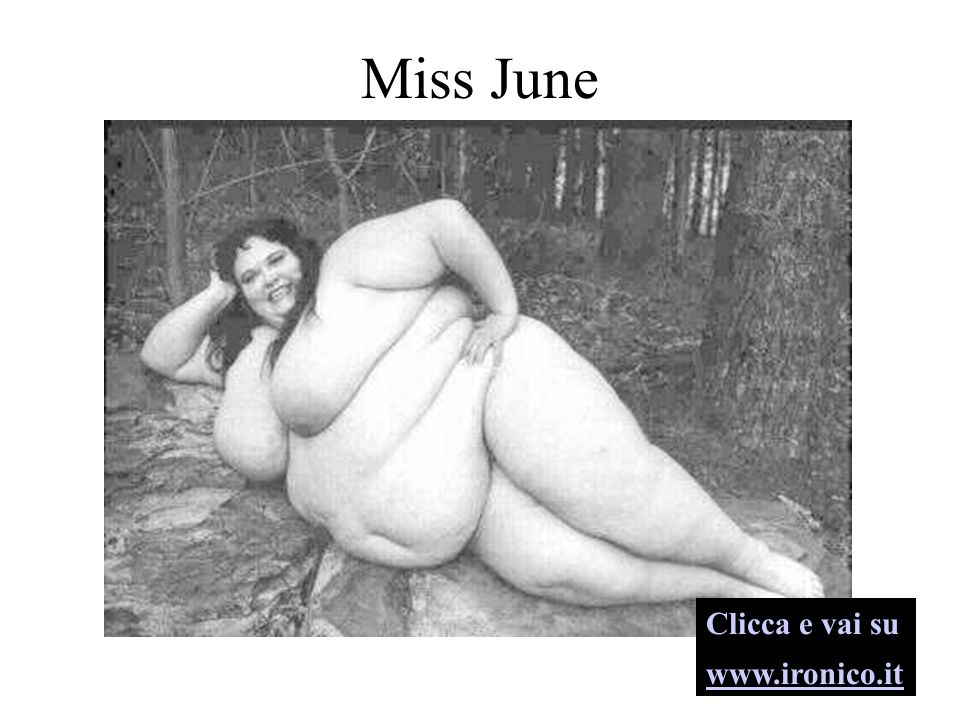 Miss June Clicca e vai su www.ironico.it