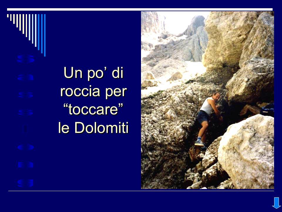 Un po' di roccia per toccare le Dolomiti
