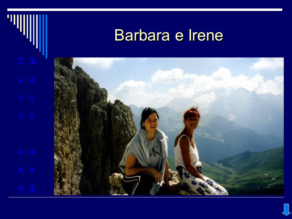 Barbara e Irene