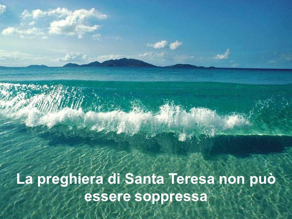 La preghiera di Santa Teresa non può essere soppressa