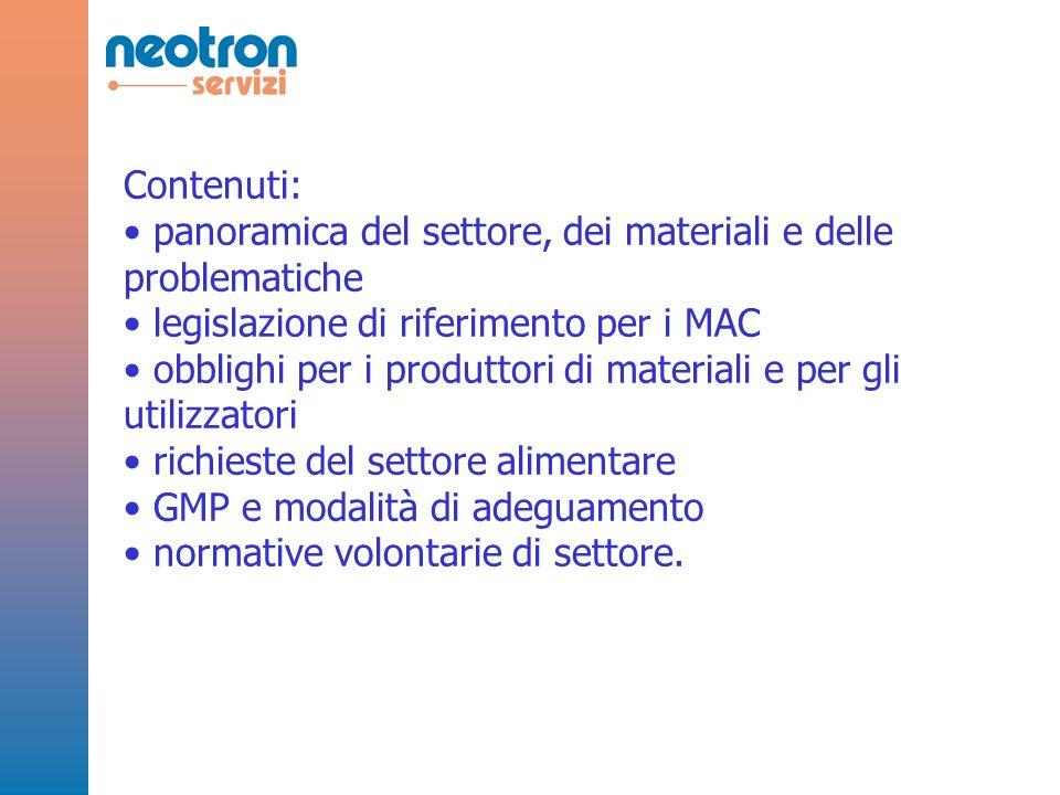 Contenuti: panoramica del settore, dei materiali e delle problematiche. legislazione di riferimento per i MAC.
