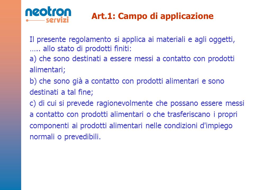Art.1: Campo di applicazione