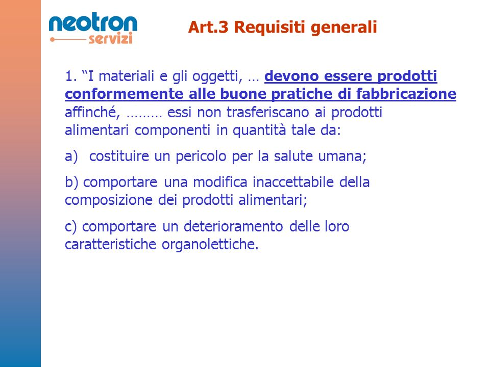 Art.3 Requisiti generali