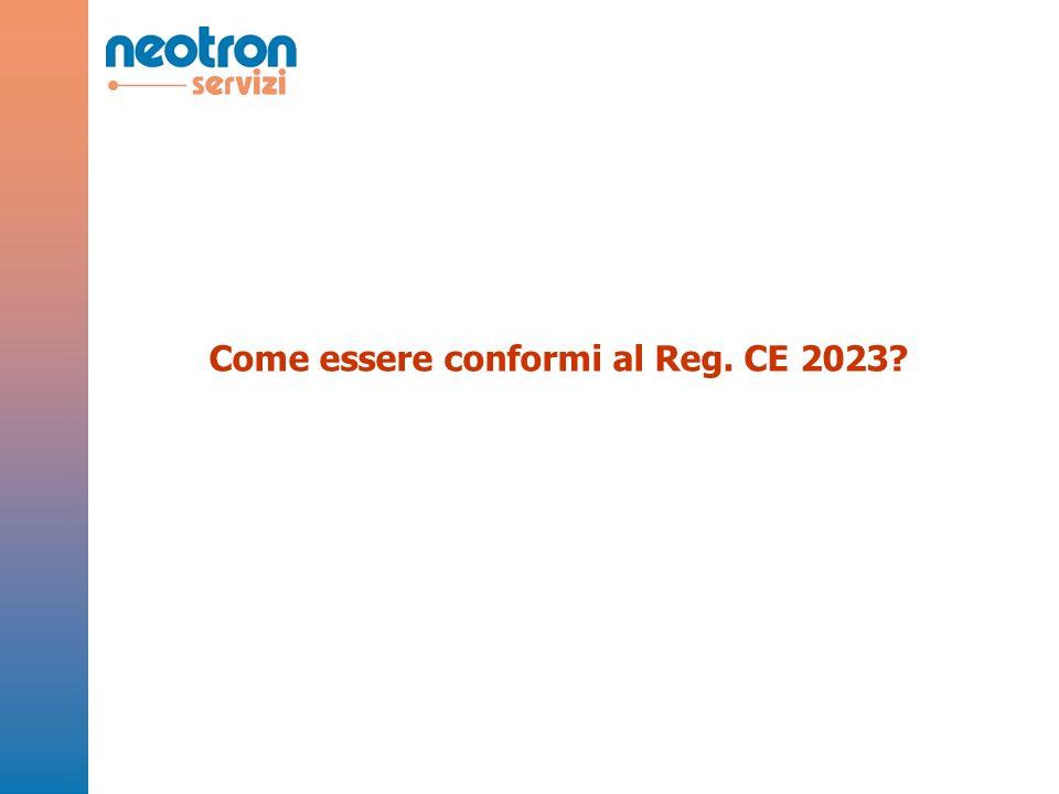 Come essere conformi al Reg. CE 2023