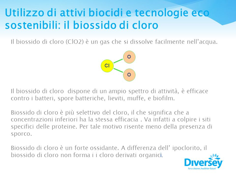 Utilizzo di attivi biocidi e tecnologie eco sostenibili: il biossido di cloro