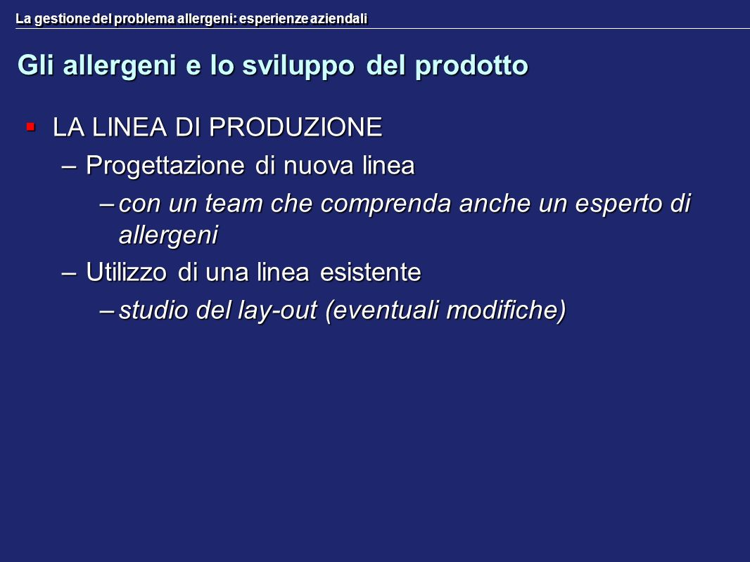 Gli allergeni e lo sviluppo del prodotto
