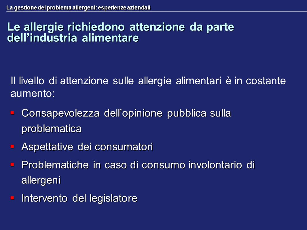 Le allergie richiedono attenzione da parte dell'industria alimentare