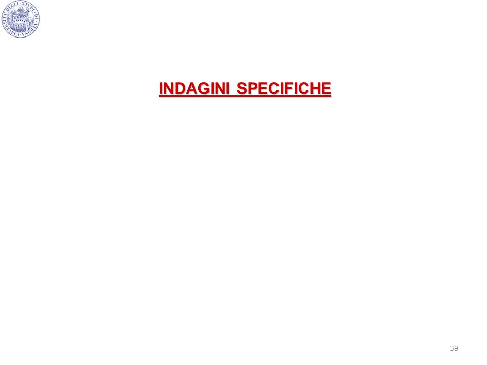 INDAGINI SPECIFICHE