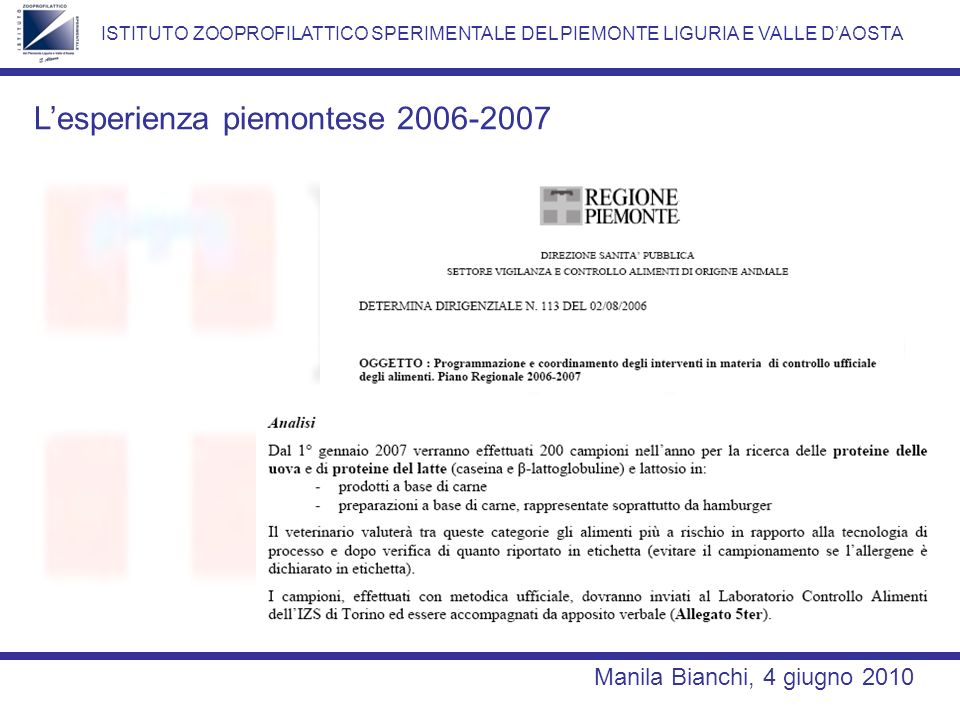 L'esperienza piemontese 2006-2007