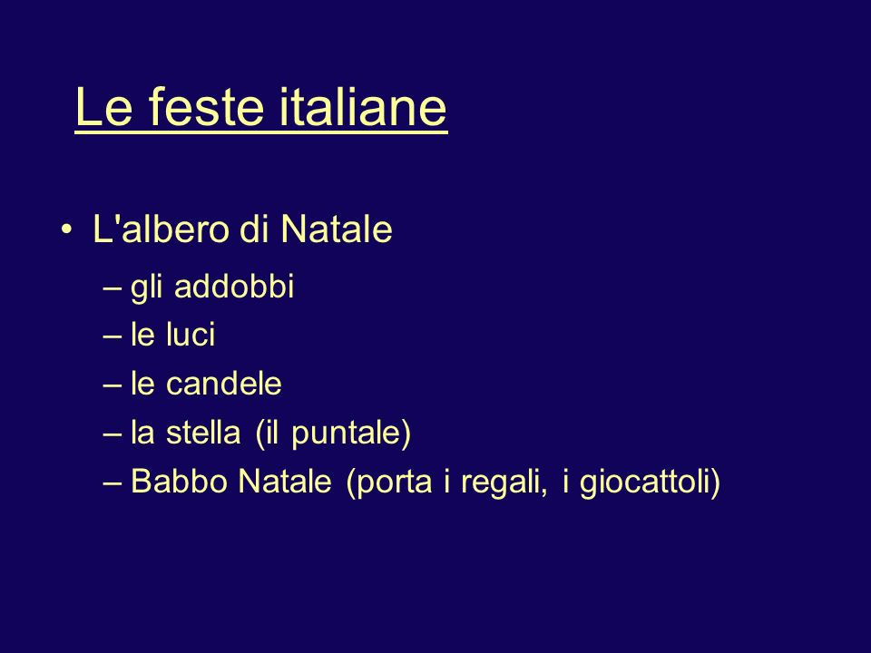 Le feste italiane L albero di Natale gli addobbi le luci le candele
