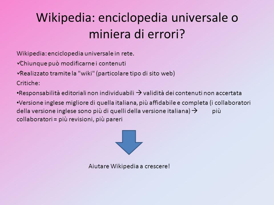 Wikipedia: enciclopedia universale o miniera di errori