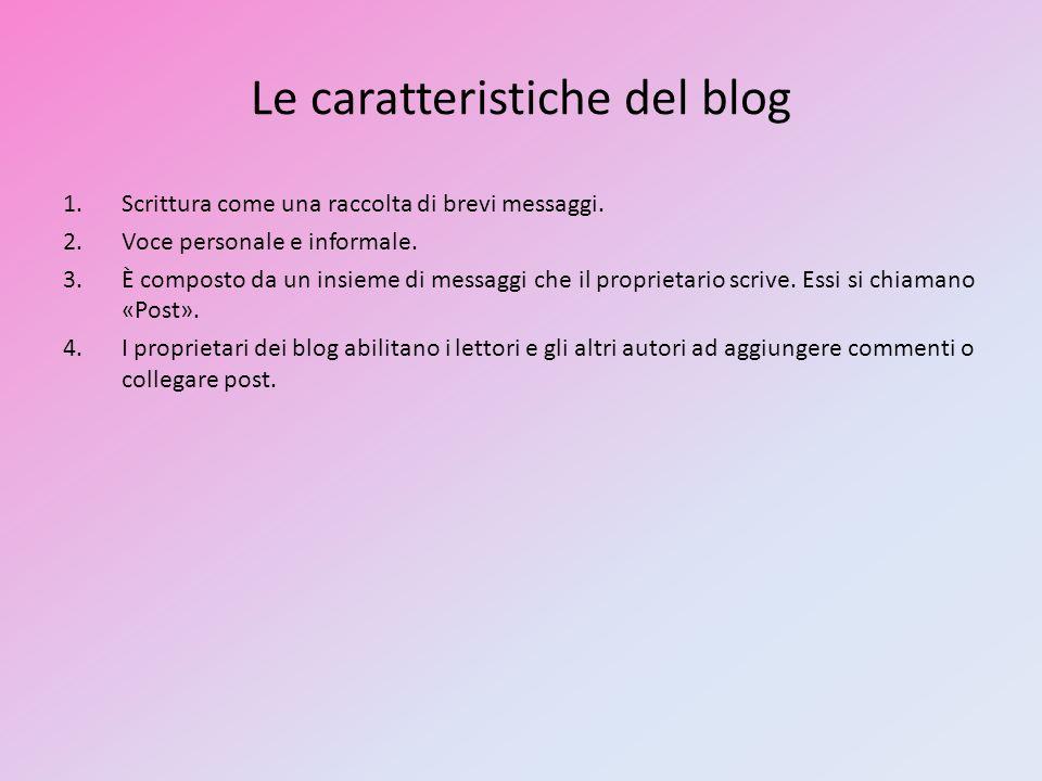 Le caratteristiche del blog