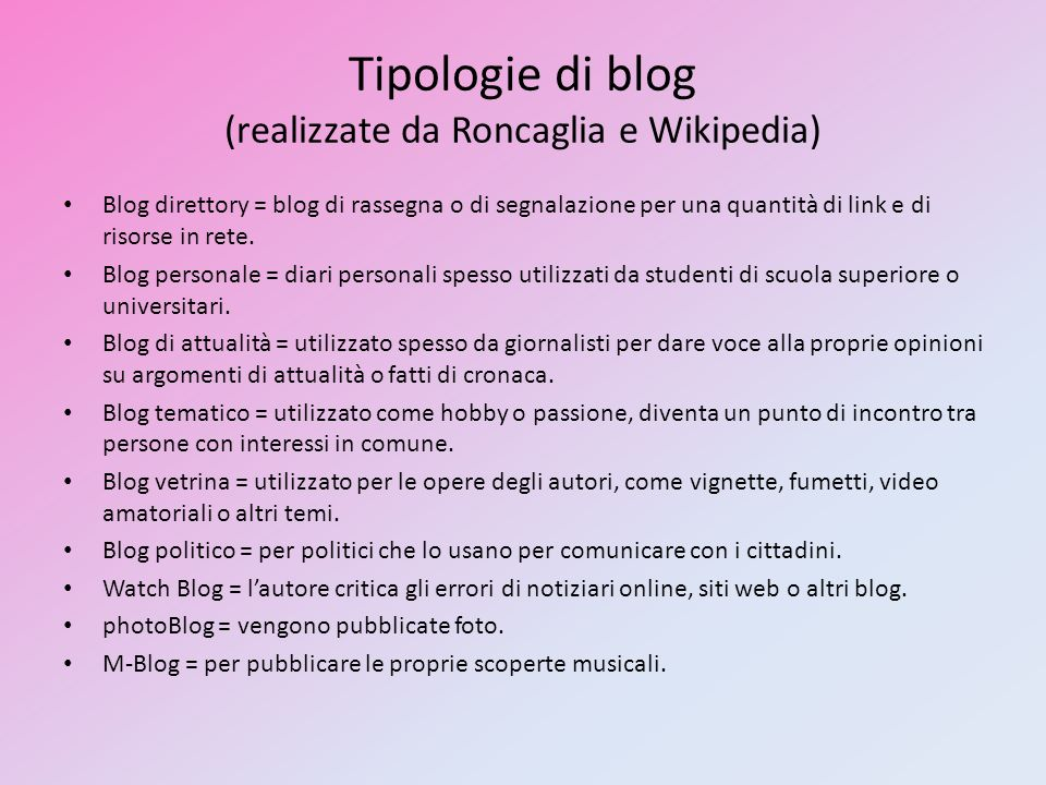 Tipologie di blog (realizzate da Roncaglia e Wikipedia)