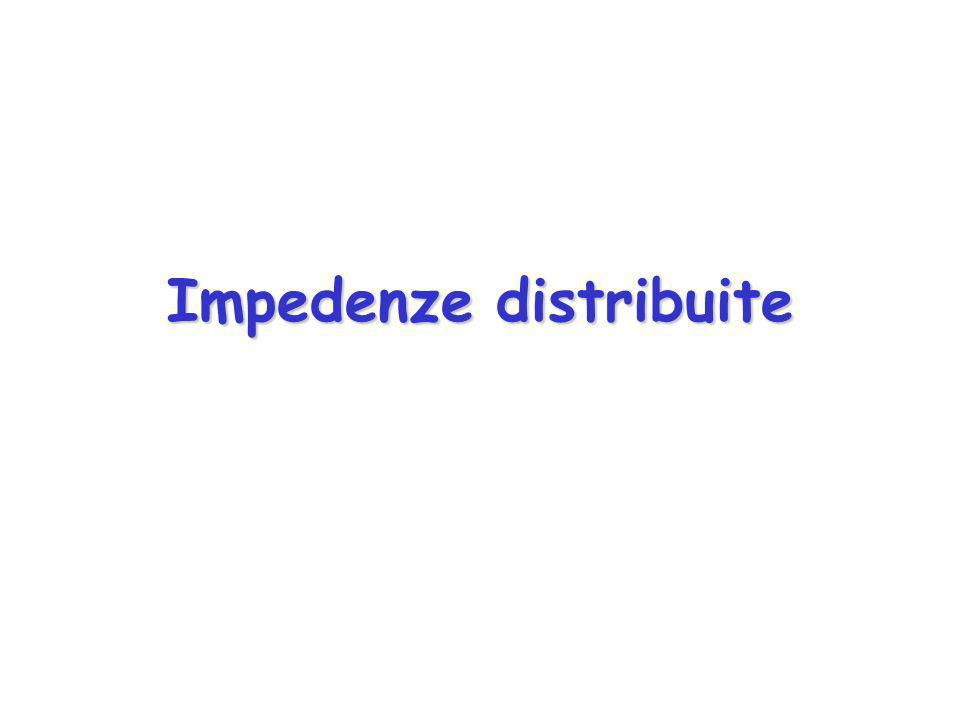 Impedenze distribuite