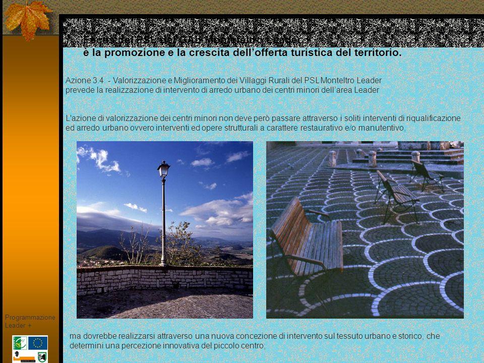Focus del PSL del GAL Montefeltro Leader è la promozione e la crescita dell'offerta turistica del territorio.