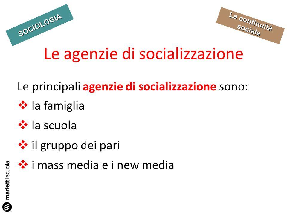 Le agenzie di socializzazione