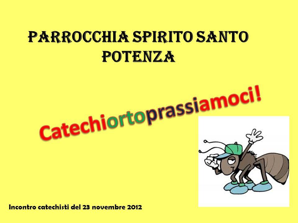 Parrocchia Spirito Santo Catechiortoprassiamoci!