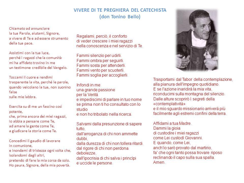 VIVERE DI TE PREGHIERA DEL CATECHISTA (don Tonino Bello)