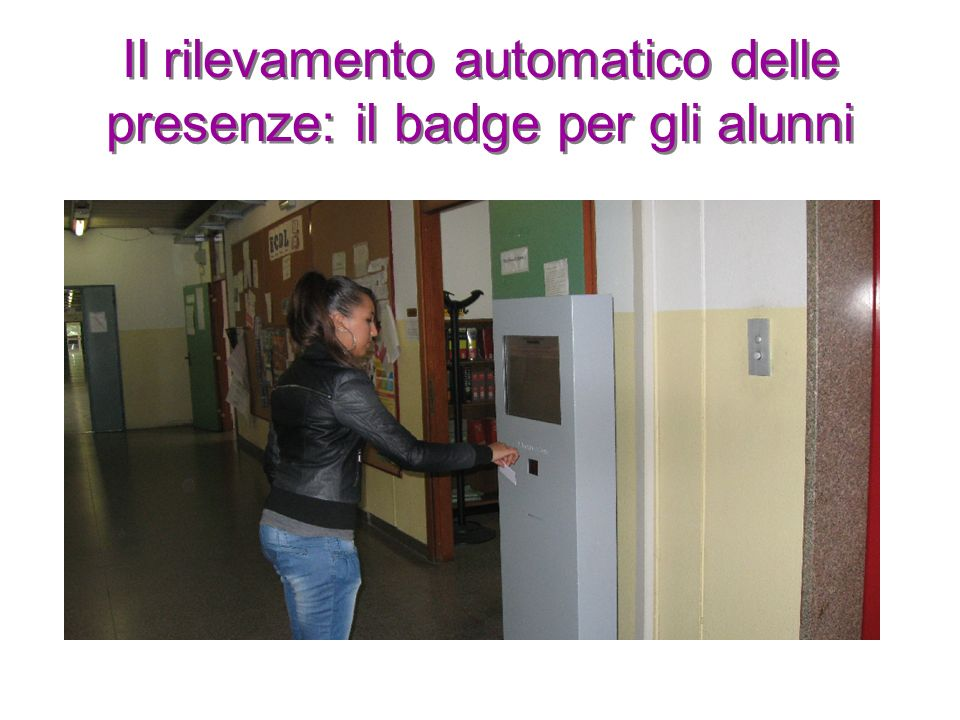 Il rilevamento automatico delle presenze: il badge per gli alunni