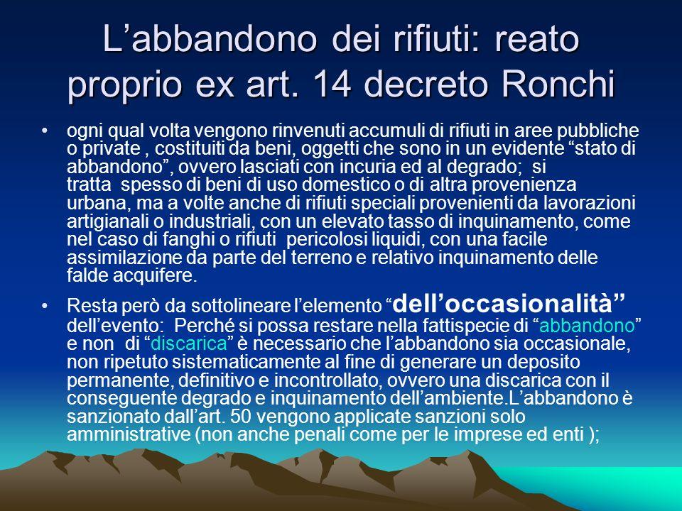 L'abbandono dei rifiuti: reato proprio ex art. 14 decreto Ronchi
