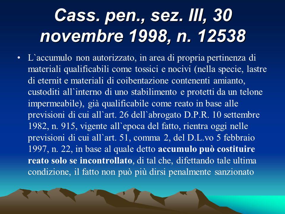 Cass. pen., sez. III, 30 novembre 1998, n. 12538