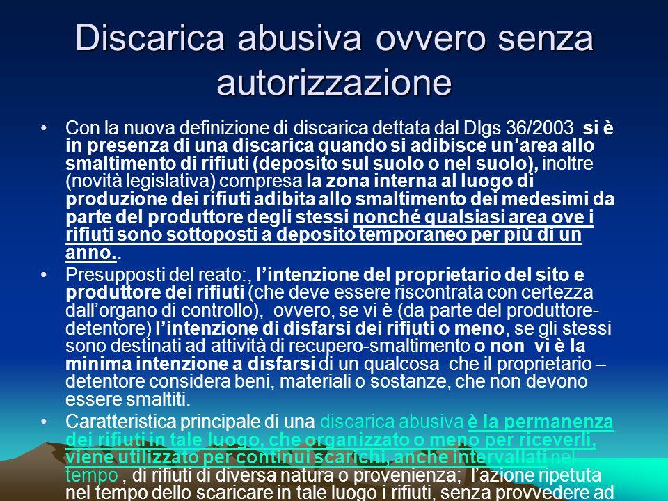 Discarica abusiva ovvero senza autorizzazione