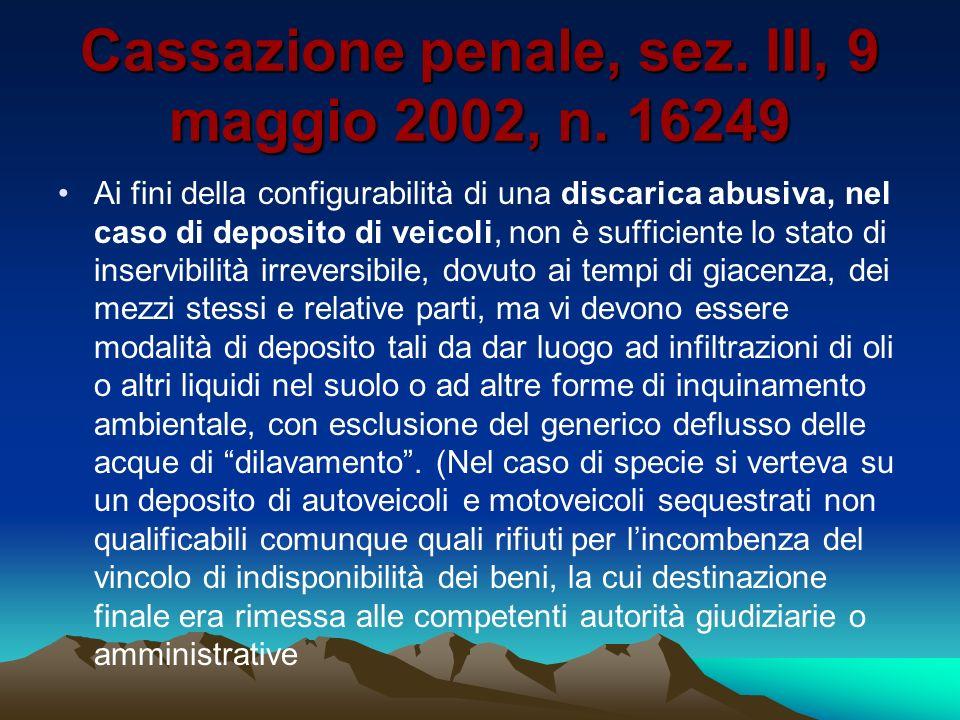 Cassazione penale, sez. III, 9 maggio 2002, n. 16249