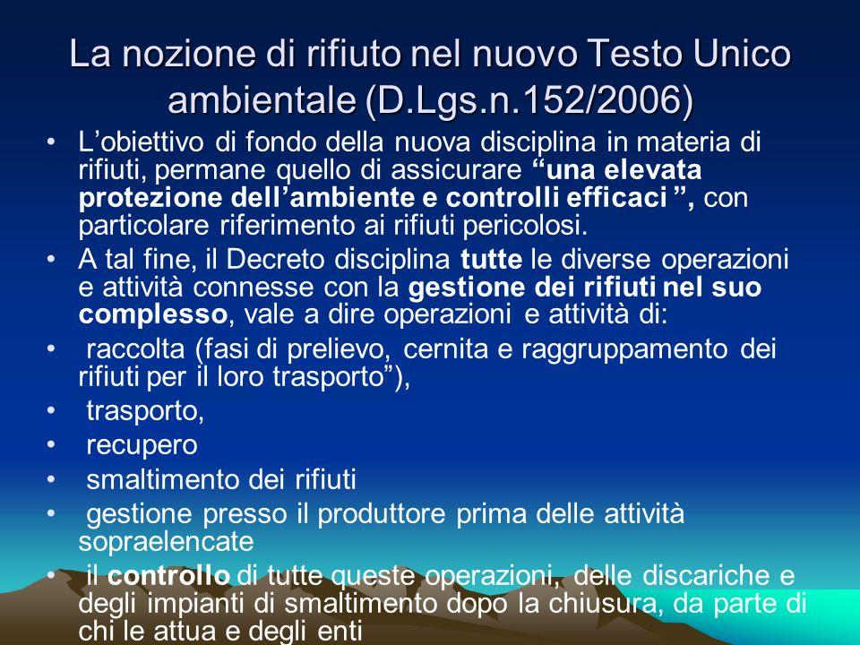 La nozione di rifiuto nel nuovo Testo Unico ambientale (D. Lgs. n
