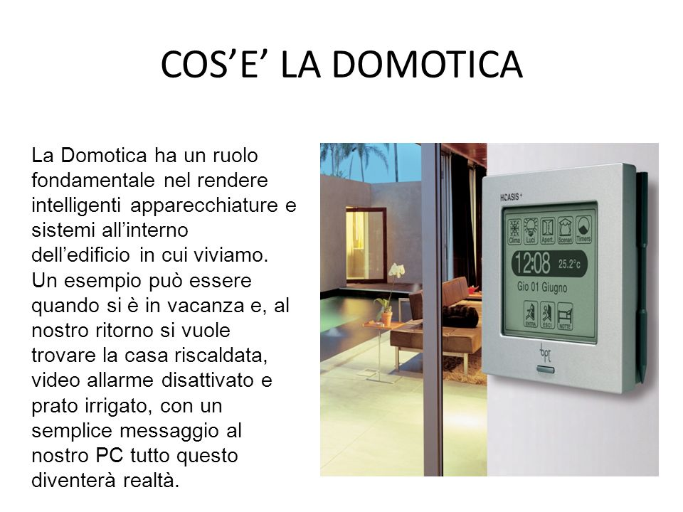 COS'E' LA DOMOTICA