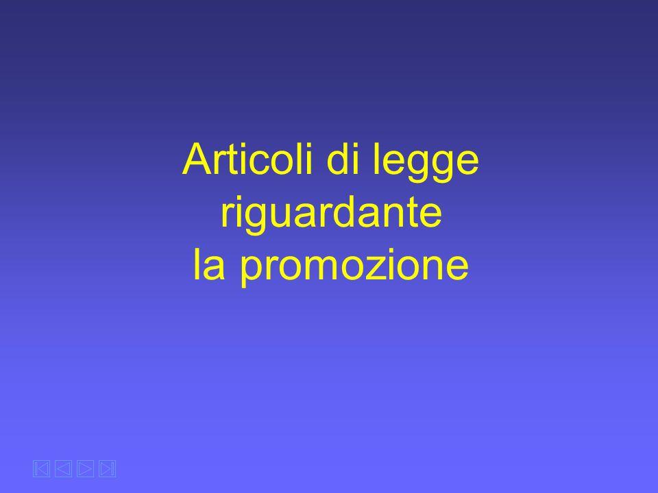 Articoli di legge riguardante la promozione