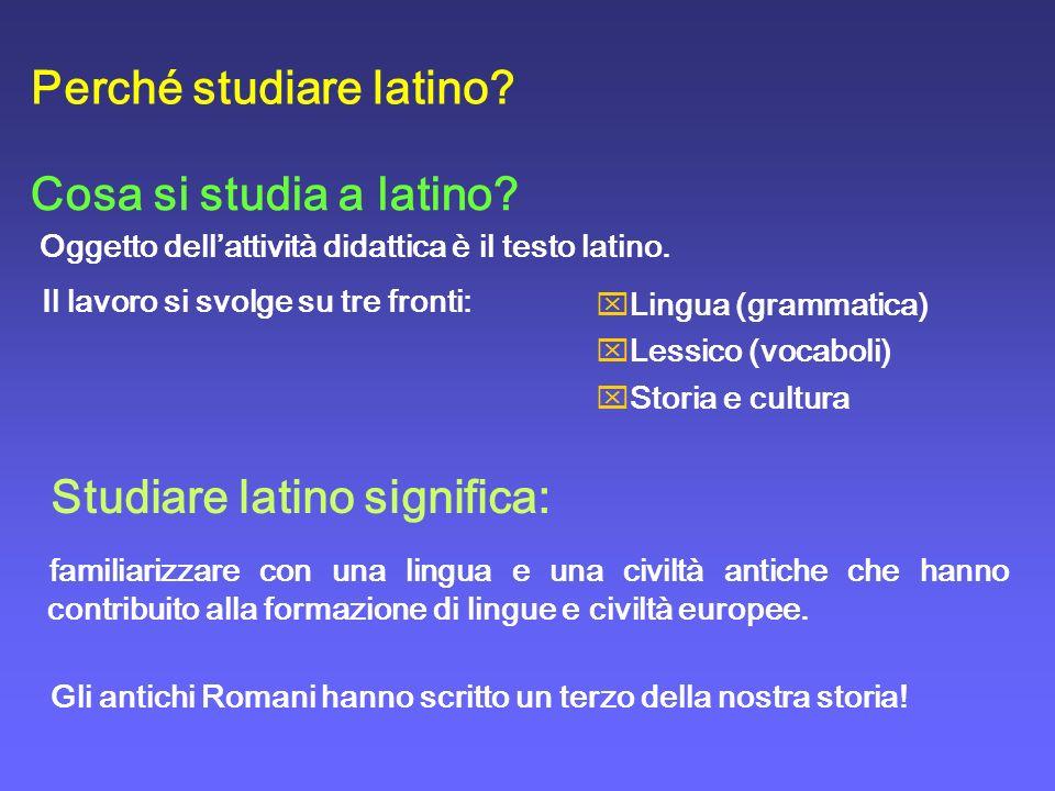 Perché studiare latino