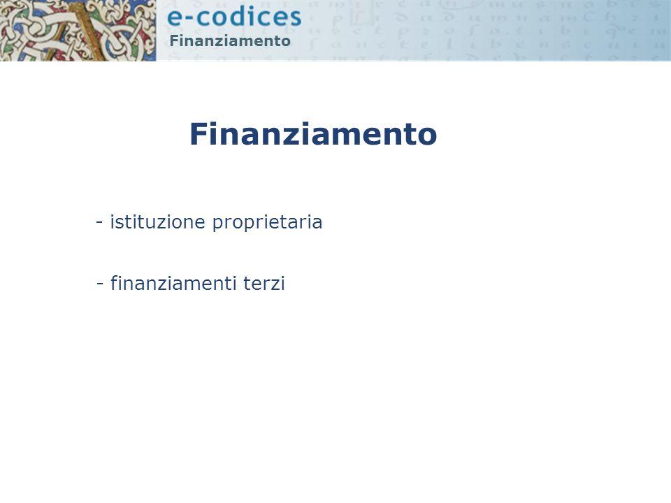 Finanziamento - istituzione proprietaria - finanziamenti terzi
