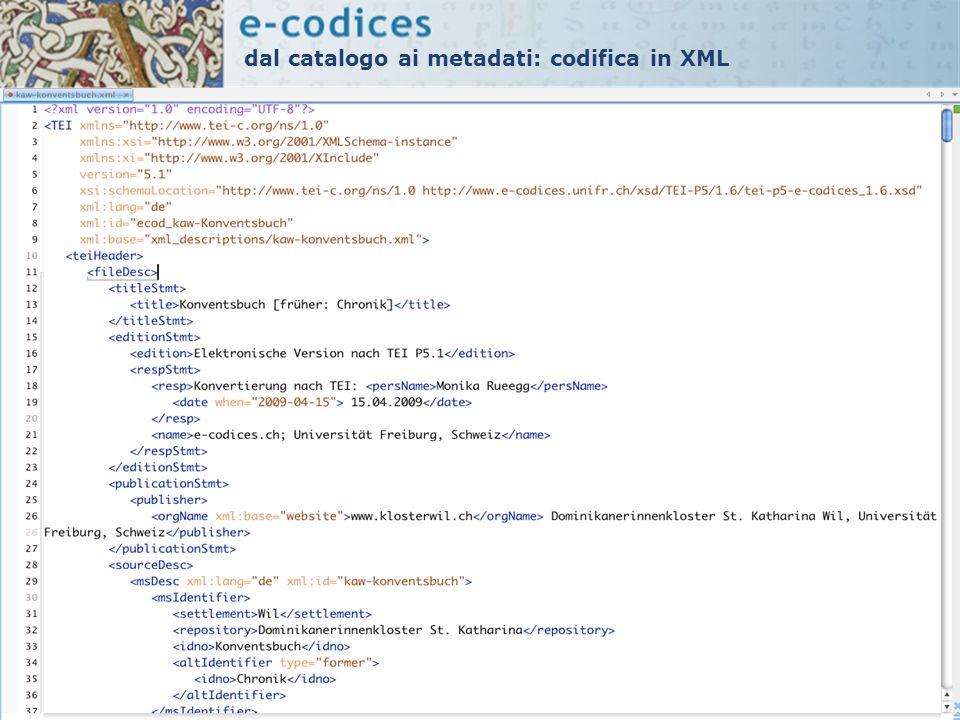 dal catalogo ai metadati: codifica in XML